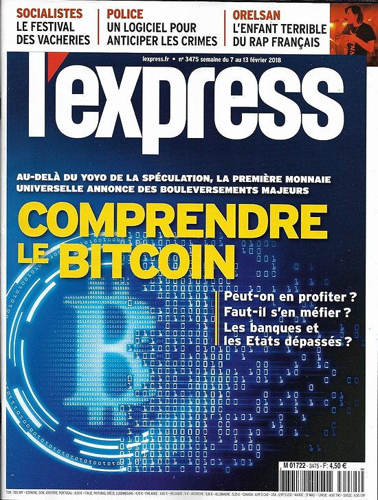 L'EXPRESS n°3475 07/02/2018  Comprendre le Bitcoin/ John Kelly/ C2RMF/ Parti socialiste/ Anticiper les crimes?