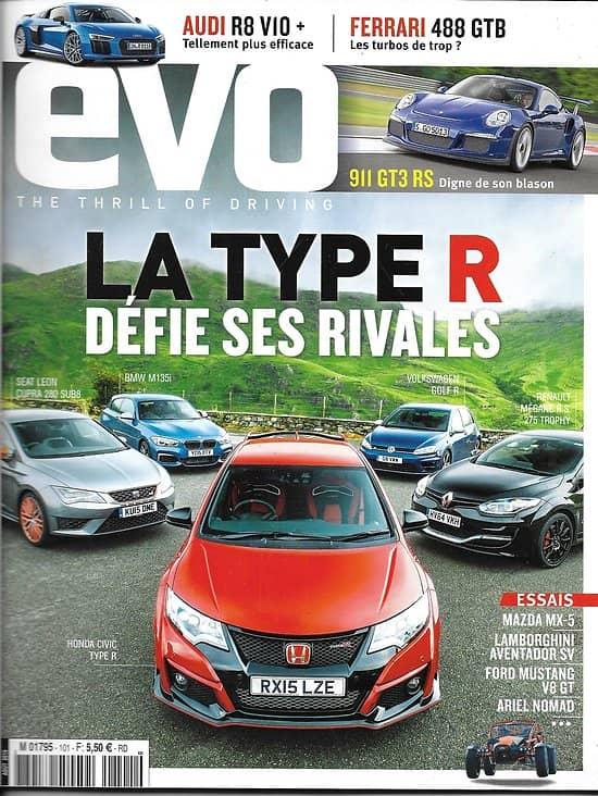 EVO n°101 août 2015  La Type R défie ses rivales/ Audi R8 V10/ Ferrari GTB
