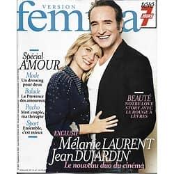 VERSION FEMINA n°828 12/02/2018  Mélanie Laurent & Jean Dujardin/ Spécial amour: couple, mode&beauté, recettes, voyage