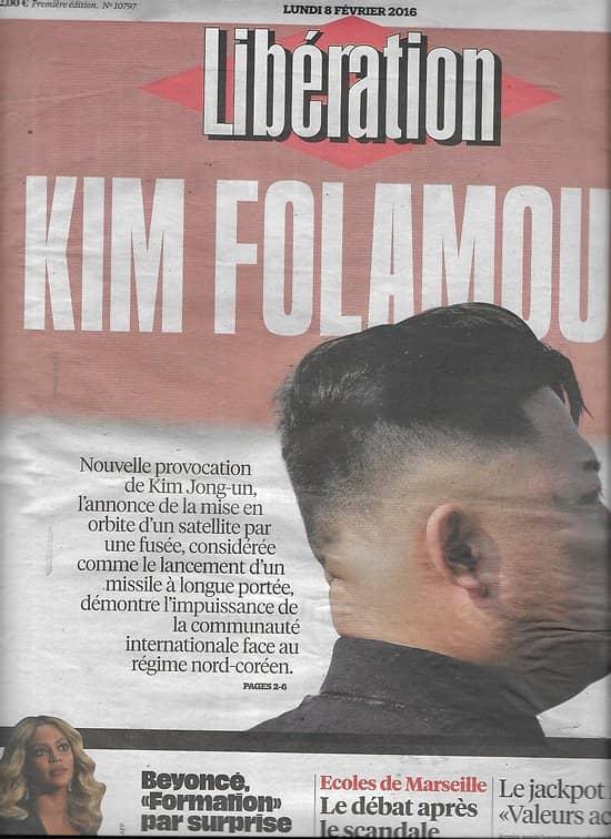 """LIBERATION n°10797 08/02/2016  Kim Folamour/ Beyoncé/ Ecoles de Marseille/ """"Valeurs Actuelles""""/ Dada"""