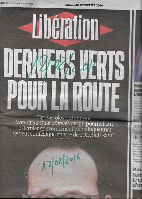 LIBERATION n°10801 12/02/2016  Hollande en état d'urgence/ Ondes gravitationnelles/ Kobe Bryant/ Jain/ Crise financière