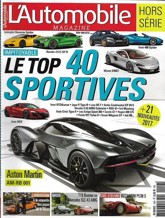 L'AUTOMOBILE MAGAZINE n°18H Juillet 2016  Le top: 40 sportives/ Nouveautés 2017