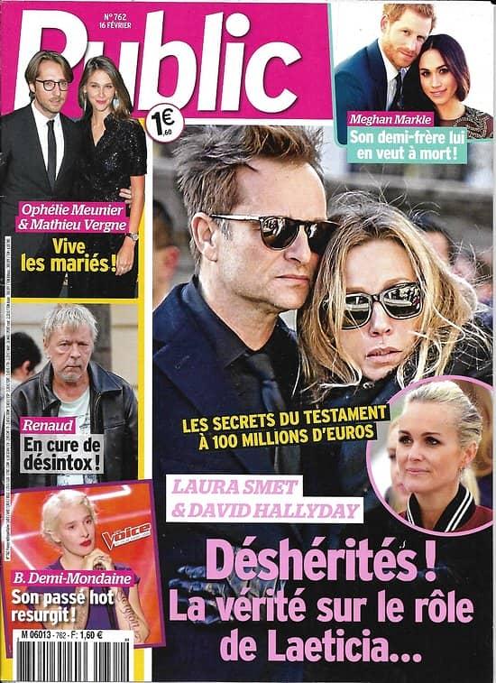 PUBLIC n°762 16/02/2018  Laura Smet & David Hallyday/ Renaud/ O.Meunier/ Meghan Markle/ Kendall Jenner/ Ellen Pompeo