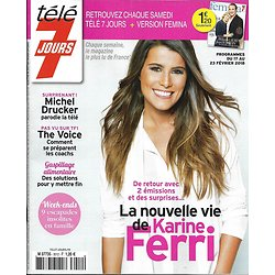 TELE 7 JOURS n°3012 17/02/2018  Karine Ferri/ Michel Drucker/ The Voice/ Odile Vuillemin/ Meghan Boone
