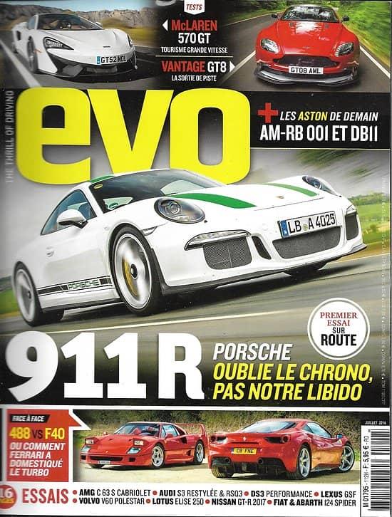 EVO n°112 juillet 2016  Porsche 911 R/ Ferrari 488 vs F40/ Mc Laren 570 GT/ Vantage Gt8