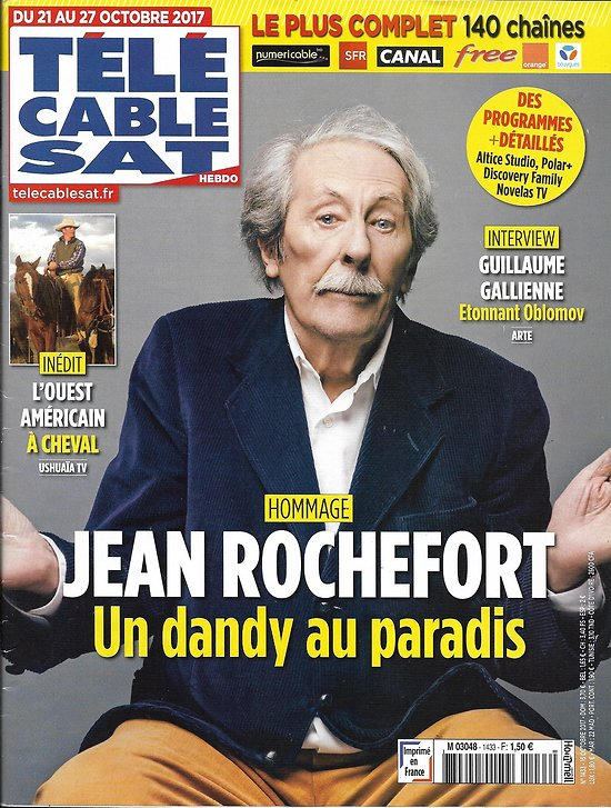 "TELECABLE SAT HEBDO n°1433 21/10/2017  Jean Rochefort/ ""Unbranded"" odyssée des mustangs/ Gallienne/ ""Sully"""