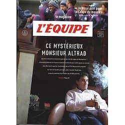 L'EQUIPE MAGAZINE n°1841 28/10/2017  Mohed Altrad/ Benjamin Mendy/ Ironman Hawaii/ Ronaldinho