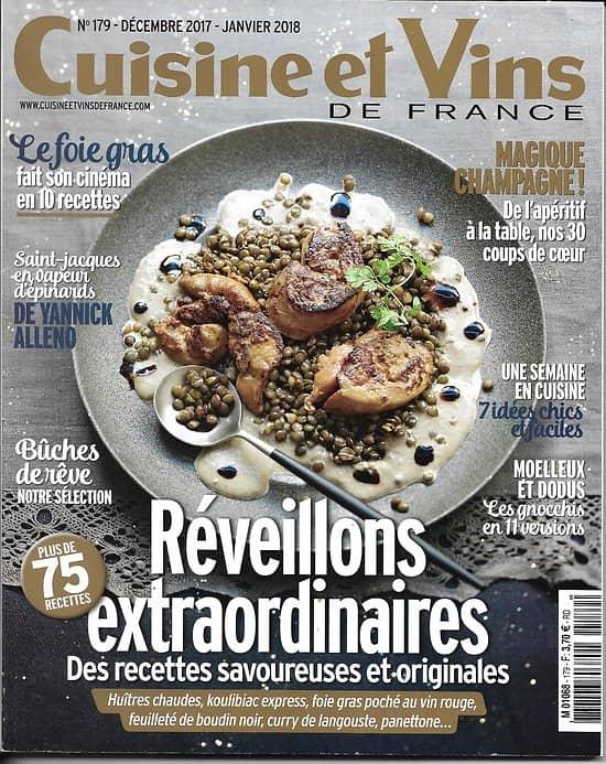 CUISINE&VINS n°179 déc.2017-janvier 2018  Réveillons extraordinaires: plus de 75 recettes savoureuses