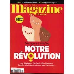 LE NOUVEAU MAGAZINE LITTERAIRE n°2 Février 2018  D'Antigone à #Metoo Révolution des femmes