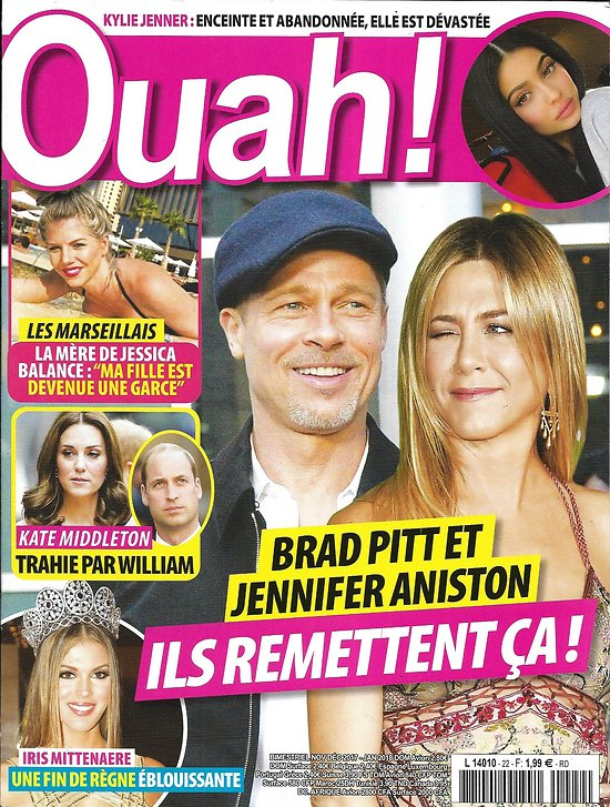 OUAH! n°22 nov.-déc.2017  Brad Pitt & Aniston/ Les marseillais/ Kylie Jenner/ Iris Mittenaere/ Kate Middleton