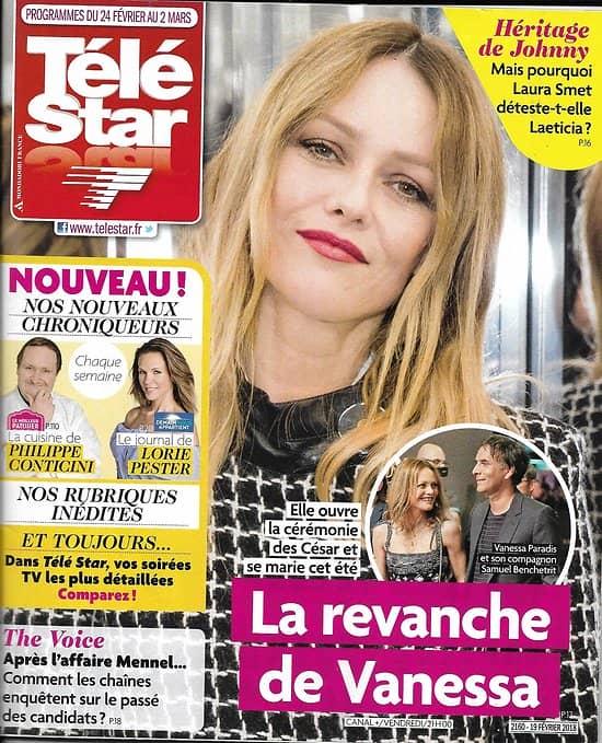 TELE STAR n°2160 24/02/2018  Vanessa Paradis/ Section de recherches/ Laura Smet & Laeticia Hallyday/ Bernier/ César