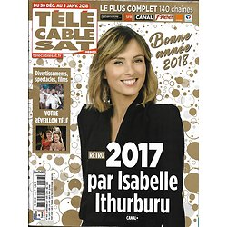 TELECABLE SAT HEBDO n°1443 30/12/2017  2017 par Ithurburu/ Salvation/ Bear Grylls/ E.Petit/ Arts de la table/ Studio Ealing