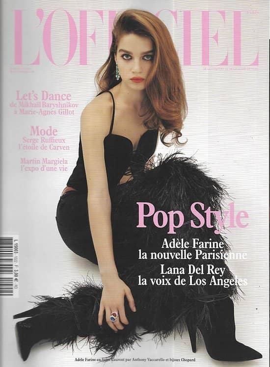 L'OFFICIEL n°1022 mars 2018  Adèle Farine/ Lana Del Rey/ Let's Dance/ Baryshnikov/ Gillot/ Margiela/ Ruffieux