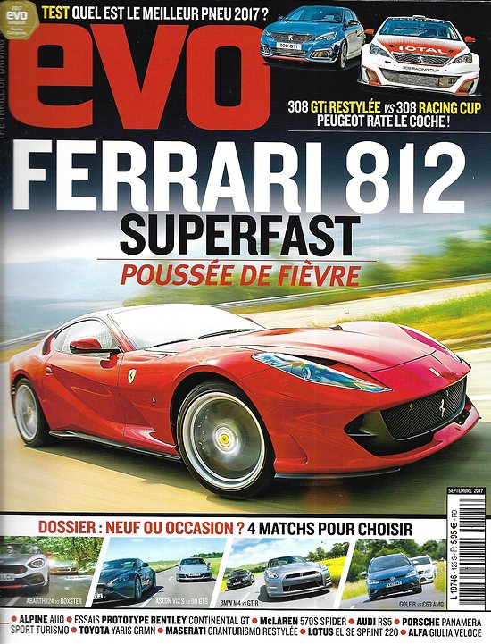 EVO n°125 septembre 2017  Ferrari 812 Superfast/ Dossier: neuf ou occasion?/ Peugeot 308 GTi vs 308 Racing cup
