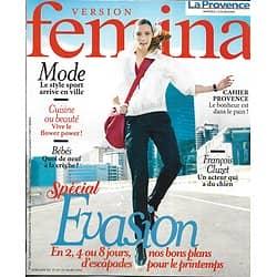VERSION FEMINA n°833 19/03/2018  Spécial évasion/ François Cluzet/ Style sport/ Recettes: c'est le bouquet!