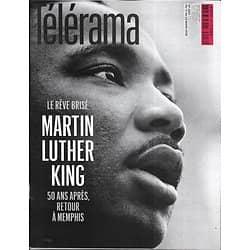 TELERAMA n°3557 17/03/2018  Martin Luther King, 50 ans après/ Oulitskaïa/ Bernstein/ JC Carrière/ Lemma
