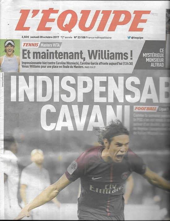 L'EQUIPE n°23108 28/10/2017  Cavani/ Venus Williams/ Tessa Worley/ Hamadache/ Rossi/ C.Garcia/ Baldé