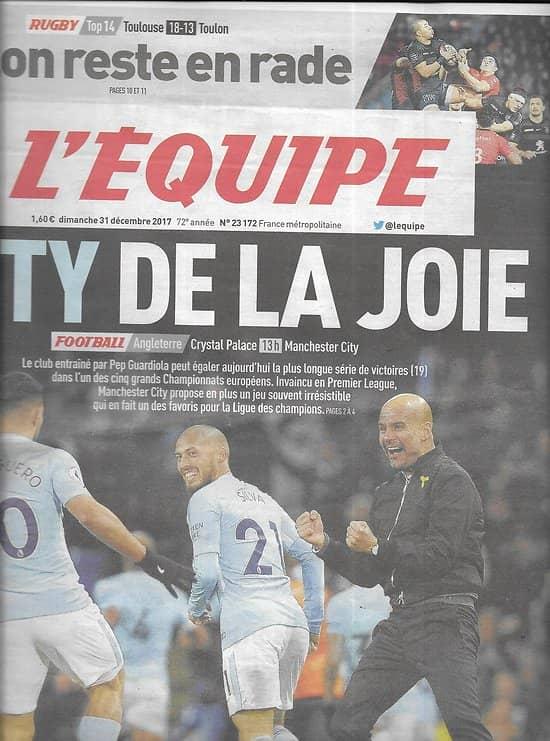 L'EQUIPE n°23172 31/12/2017  Manchester City/ Chanavat/ Henderson/ Handball/ Rugby: La Rochelle & Toulouse