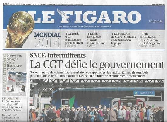 LE FIGARO n°21725 12/06/2014  La CGT défie le gouvernement/ Mondial Brésil/ Mick Jagger/ Ecrivains russes/ Jean d'Ormesson