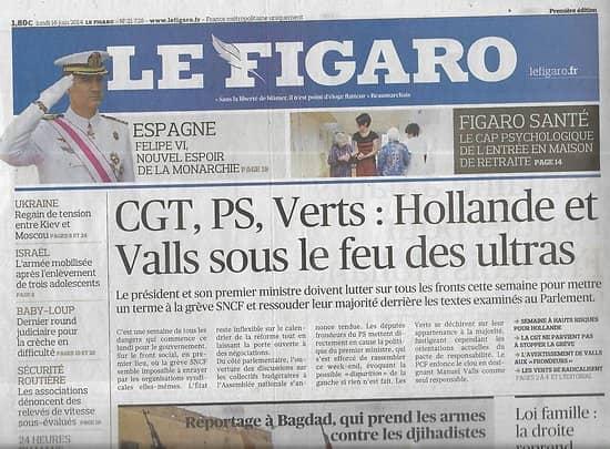 LE FIGARO n°21728 15/06/2014  Difficile semaine pour Hollande/ Loi famille/ Après-coma/ Califat EIIL/ Ukraine/ Créateurs à l'épreuve du Bac