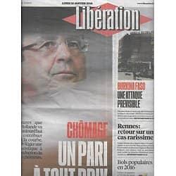 "LIBERATION n°10779 18/01/2016  Chômage: inverser la courbe/ Burkina Faso attentat/ Fanzines/ ""Accident"" thérapeutique/ Retraite & immigration"