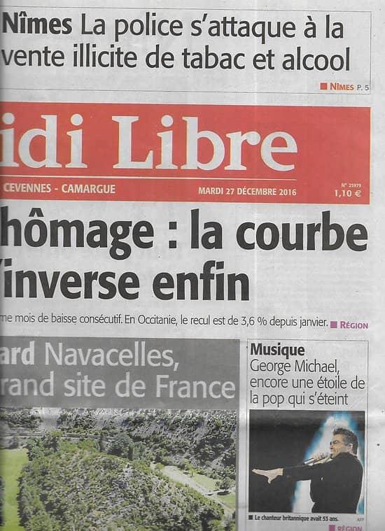 MIDI LIBRE n°25979 27/12/2016  George Michael/ Cirque de Navacelles/ Gasquet/ Delga/ Ayahuasca