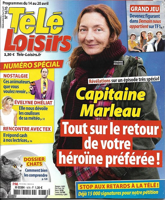 TELE LOISIRS n°1676 14/04/2018  Capitaine Marleau/ Dhéliat/ Tex/ Animateurs regrettés/ Napoléon/ Grey's Anatomy
