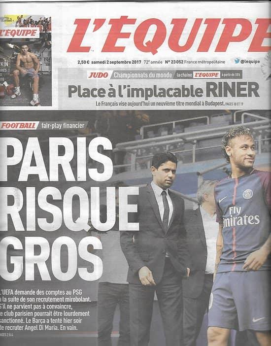 L'EQUIPE n°23052 02/09/2017  PSG/ Tranferts/ Lemar/ Coupe du Monde/ Teddy Riner/ Lemaitre/ Federer