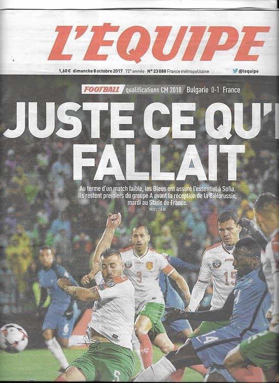 L'EQUIPE n°23088 08/10/2017  les Bleus/ Coupe du monde 2018/ Nibali/ Caroline Garcia/ Dupont & Holmes/ F1