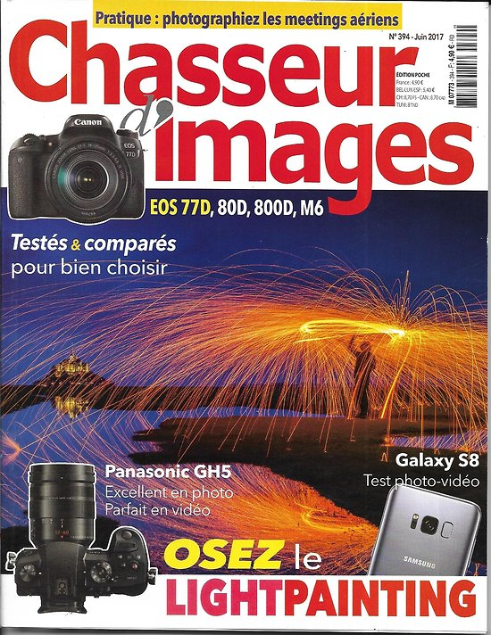 CHASSEUR D'IMAGES (Pocket) n°394 juin 2017  Osez le lightpainting/ Comparatif des EOS/ Meetings aériens