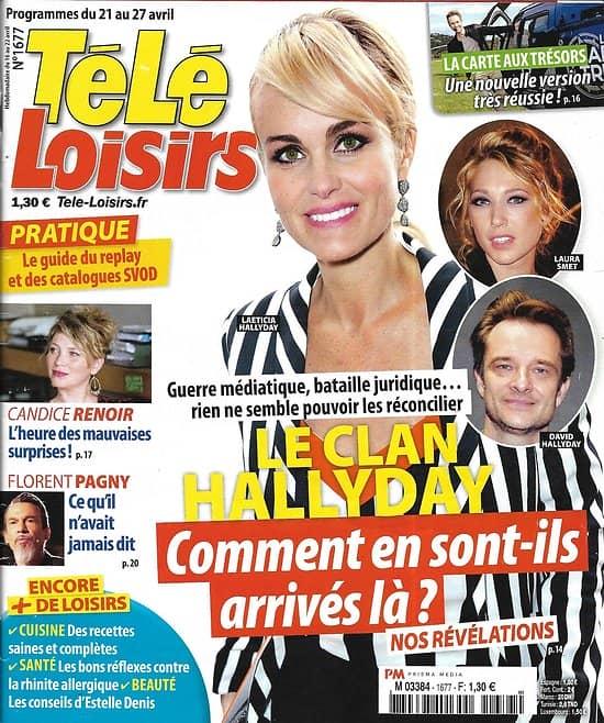 TELE LOISIRS n°1677 21/04/2018  Le clan Hallyday/ Candice Renoir/ Florent Pagny/ Grandchester/ la carte aux Trésors