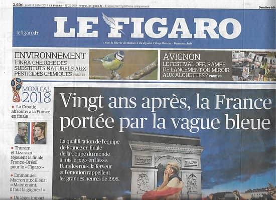 LE FIGARO n°22990 12/07/2018  Equipe de France qualif'-Mondial/ Lizarazu & Thuram/ App Store/ Avignon off/ Sommet Otan