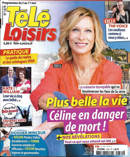 TELE LOISIRS n°1679 05/05/2018  Rebecca Hampton -PBLV/ Kate&William/ The Voice/ Cate Blanchett/ Candice Renoir/ Dossier minceur