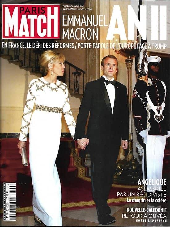 PARIS MATCH n°3599 09/05/2018  Macron an II/ Apprentissage/ GPA/ Grand Bleu/ Cate Blanchett/ Ouvéa