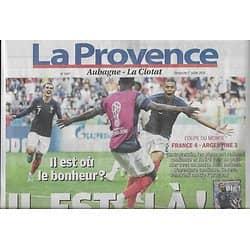 LA PROVENCE n°7687 01/07/2018  Victoire de l'Equipe de France vs Argentine/ Coupe du Monde/ Simone Veil/ Rocard/ Voyage: Bosnie
