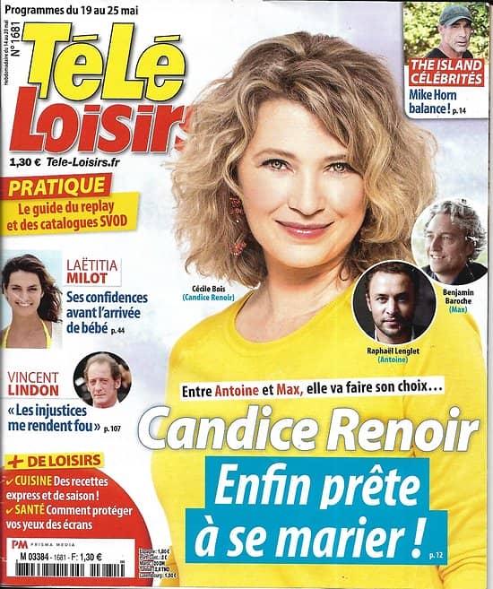 """TELE LOISIRS n°1681 19/05/2018  Candice Renoir/ Mike Horn/ Laëtitia Milot/ Vincent Lindon/ Camille Lou/ Pascal """"Koh-Lanta"""""""