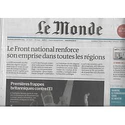 LE MONDE n°22047 04/12/2015  Grande Bretagne en guerre contre EI/Extrême-droite & intentions de vote/ Sarkozy, Platini & le Qatar/ M.Gellhorn