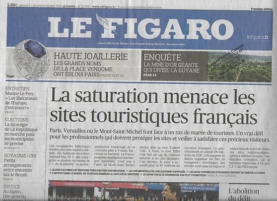 LE FIGARO n°22986 08/07/2018  Equipe de France-Mondial/ Saturation sites touristiques/ Or Guyane/ Haute joaillerie