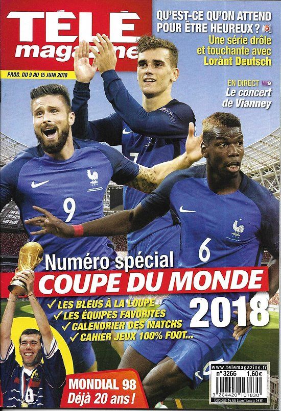 TELE MAGAZINE n°3266 09/06/2018  Spécial coupe du Monde/ les Bleus/ Mondial 98