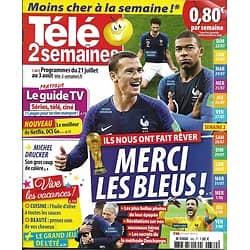 TELE 2 SEMAINES n°380 21/07/2018   Coupe du monde 2018: Merci les Bleus!