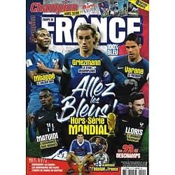 CHAMPION N°5H Hors-série Mondial 2018 / Equipe de France: allez les Bleus!