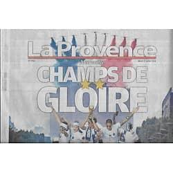 LA PROVENCE n°7703 17/07/2018    Les Bleus: Champs de gloire