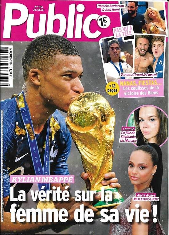 PUBLIC n°784 20/07/2018  Kylian Mbappé/ Les coulisses de la victoire des Bleus/ Deschamps/ Story: Rihanna