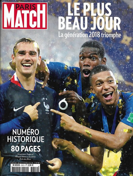 PARIS MATCH n°3610 18/07/2018  Numéro historique: Génération 2018 Champions du Monde