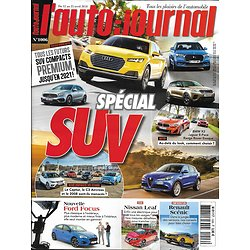 L'AUTO-JOURNAL n°1006 12/04/2018  Spécial SUV/ Ford Focus/ Nissan Leaf/ renault Scénic