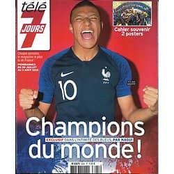 TELE 7 JOURS n°3035 28/07/2018  Champions du monde! Au coeur des Bleus; Cahier souvenir; Poster