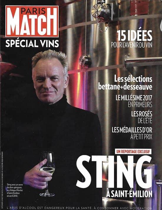 PARIS MATCH SUPPLEMENT n°3575 29/11/2017  Spécial vins: Sting à Saint-Emilion/ Avenir du vin/ Millésime 2017/ Rosés/ Dans les châteaux