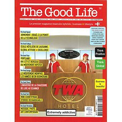 THE GOOD LIFE N°32 mars 2018  Armement Israël/ Portland/ Compagnies aériennes/ Irish Independent/ Mouvement Memphis/ Chaussure de luxe