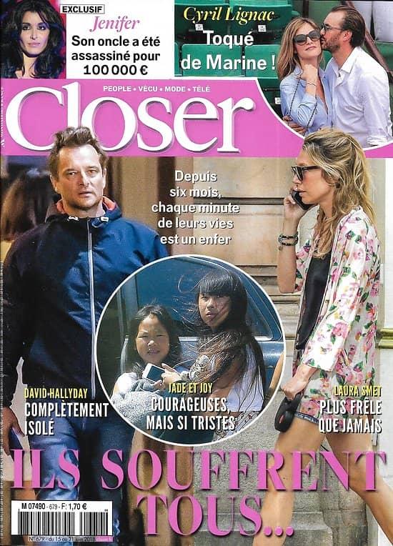 CLOSER n°679 15/06/2018  Les enfants de Johnny/ Cyril Lignac/ Jenifer/ Kate Middleton/ Britney Spears/ Asia Argento