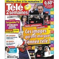 TELE 2 SEMAINES n°378 23/06/2018  Les images marquantes de la saison télé/ Laury Thilleman/ Emissions sur le mariage/ Astrid Veillon